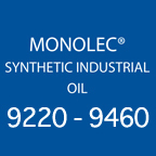 Monolec® Synthetic Industrial Oil 9220-9460