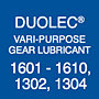 Duolec® Vari-Purpose Gear Lubricant 1601-1610 & 1302