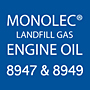 Monolec® Landfill Gas Engine Oil 8947 & 8949